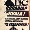 Antimuslimanska histerija u Ljubljani!